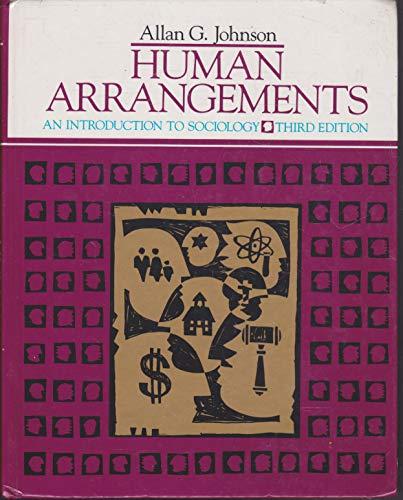 Human arrangements: An introduction to sociology: Johnson, Allan G
