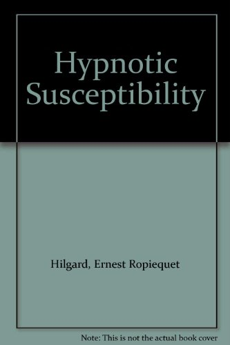 Hypnotic Susceptibility: Hilgard, Ernest R.