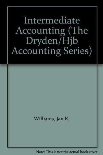 9780155413146: Intermediate Accounting (The Dryden/Hjb Accounting Series)