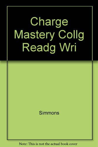In Charge: Mastery/College Reading and Writing (9780155413306) by Simmons, Jo An