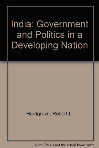 9780155413504: India: Government and Politics in a Developing Nation