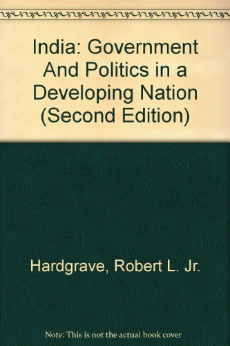 9780155413511: India: Government and Politics in a Developing Nation