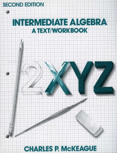9780155414723: Intermediate Algebra, a Text/workbook