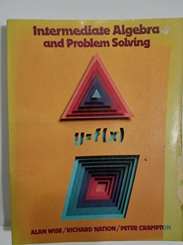 9780155415058: Wise Intermediate Algebra & Prob Solving (The Wise Series)