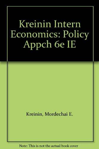 International Economics: A Policy Approach: Kreinin, Mordechai E.