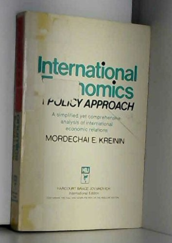 9780155415430: International Economics: A Policy Approach