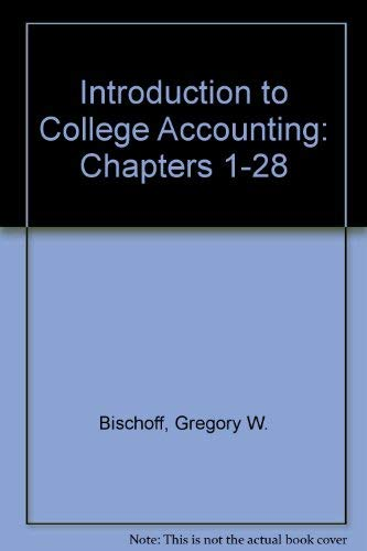 9780155415850: Introduction to College Accounting: Chapters 1-28