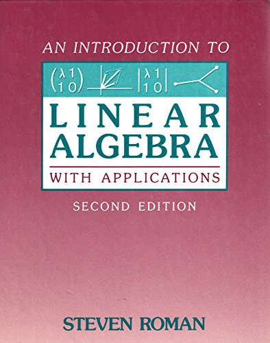 9780155427365: An Introduction to Linear Algebra with Applications
