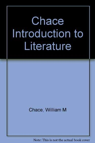 An Introduction to Literature: William H. Chace and Peter Collier
