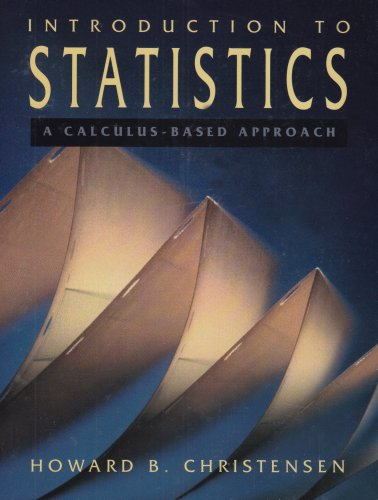 9780155459656: Introduction to Statistics: A Calculus-Based Approach
