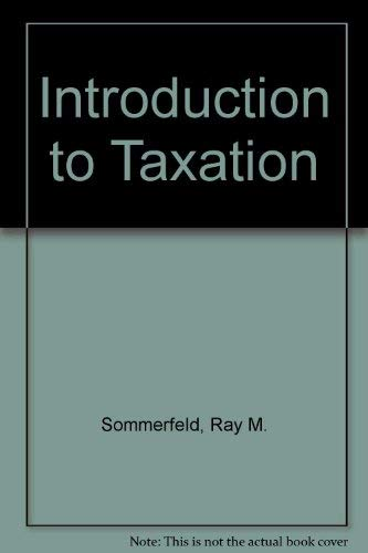 9780155463035: Introduction to Taxation