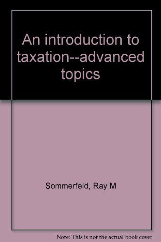 9780155463219: An introduction to taxation--advanced topics
