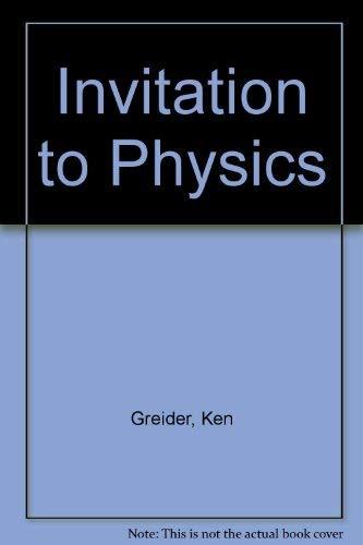 Invitation to Physics: Ken Greider