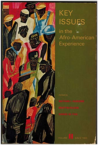 9780155483729: Key Issues in the Afro-American Experience: Since 1865 v. 2
