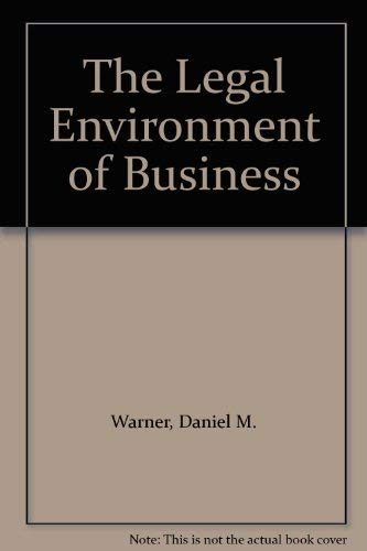 9780155505087: The Legal Environment of Business