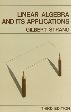Linear Algebra and Its Applications, 3rd Edition (9780155510050) by Gilbert Strang