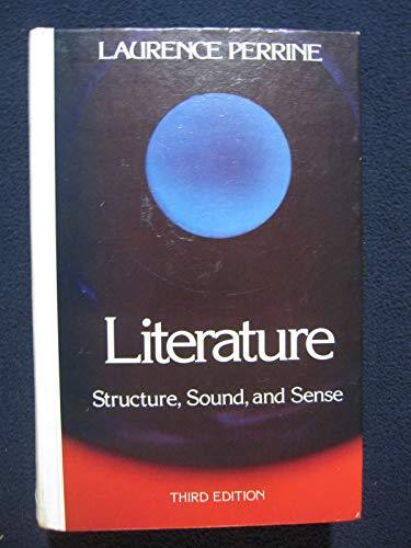 9780155511040: Literature: Structure, Sound, and Sense - Third Edition