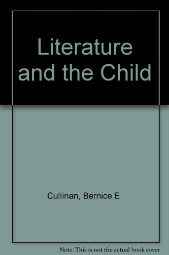 9780155511101: Literature and the Child