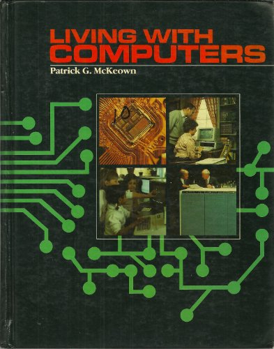 9780155511330: Living with computers