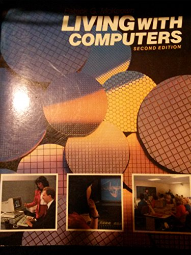 9780155511477: Living with Computers