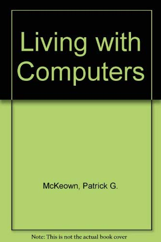 9780155511583: Living with Computers