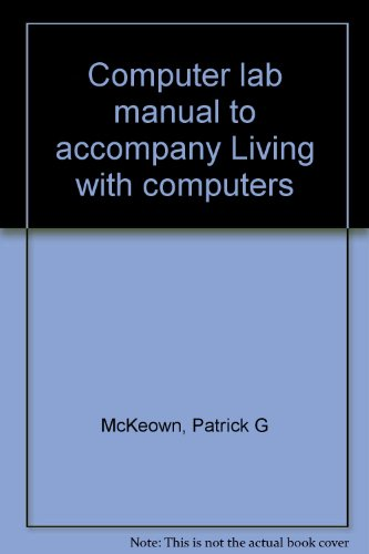 9780155511637: Computer lab manual to accompany Living with computers