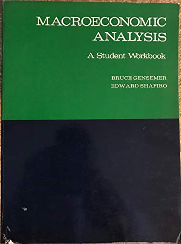 9780155512030: Macroeconomic analysis: A student workbook designed to accompany Macroeconomic analysis (second edition) by Edward Shapiro