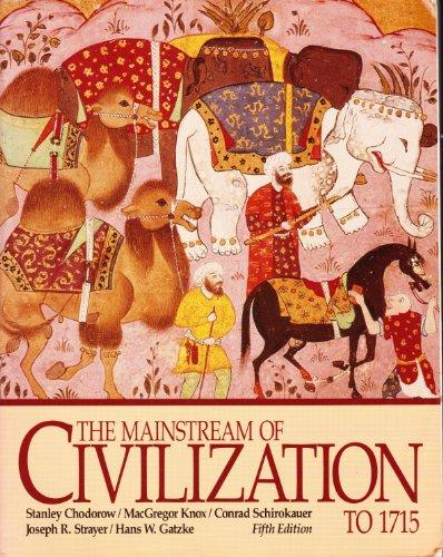 Mainstream of Civilization to 1715: Joseph R. Strayer