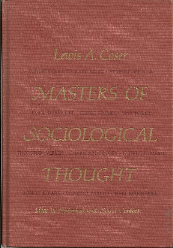 9780155551282: Masters of Sociological Thought: Ideas in Historical and Social Context