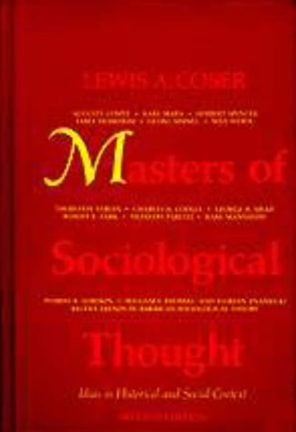 9780155551305: Masters of Sociological Thought: Ideas in Historical and Social Context