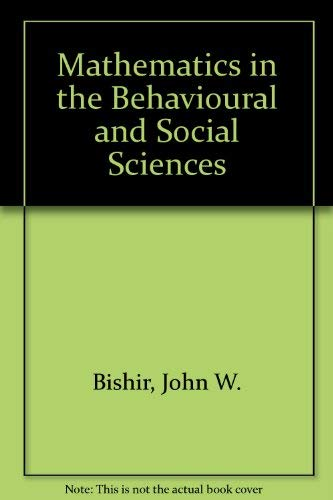 9780155552517: Mathematics in the Behavioural and Social Sciences