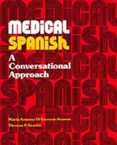 9780155578807: Medical Spanish: Conversational Approach