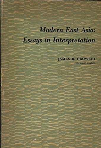 9780155610002: Modern East Asia: Essays in Interpretation