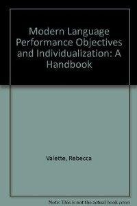 9780155618930: Modern Language Performance Objectives and Individualization: A Handbook