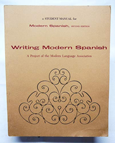 a Student Manual for Modern Spanish: Writing: Richard, Frederick S.;