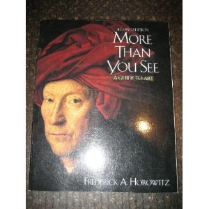 9780155640801: More Than You See: A Guide to Art