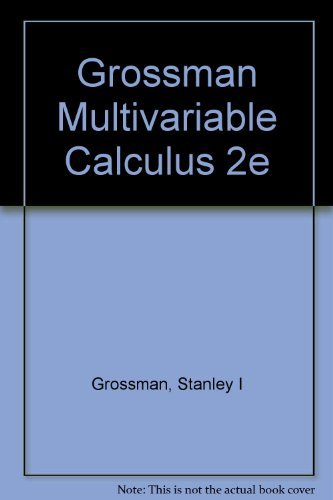 9780155647510: Grossman Multivariable Calculus 2e
