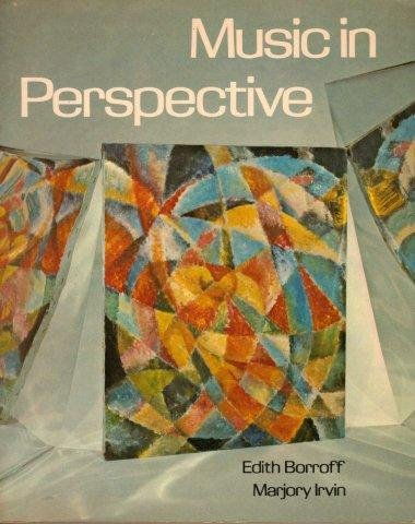 Music in Perspective: Edith Borroff and Marjory Irvin