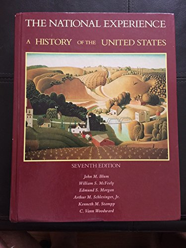 9780155656567: The National Experience: v. 1 & 2 in 1v.: History of the United States