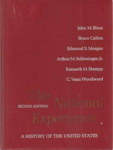 The National Experience; a History of the: Blum, John M.,