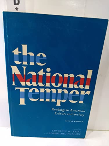 National Temper: Readings in American Culture and Society