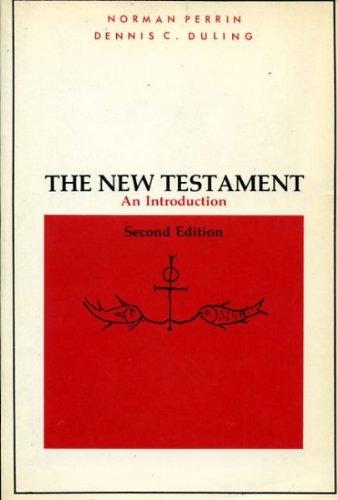 The New Testament : An Introduction: Robert L. Ferm;
