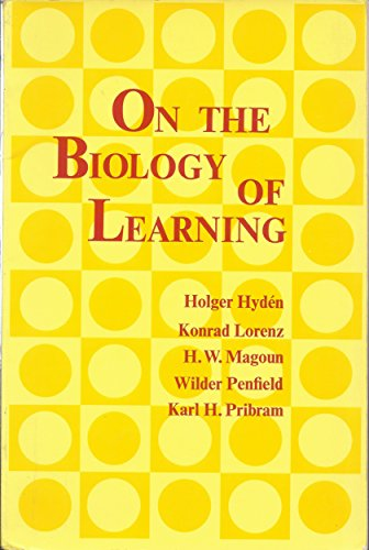 On the Biology of Learning (0155675206) by Karl H Pribram