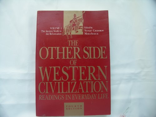 9780155676534: The Other Side of Western Civilization: Readings in Everyday Life : The Ancient World to the Reformation (Other Side of Western Civilization, Vols. I&ii)