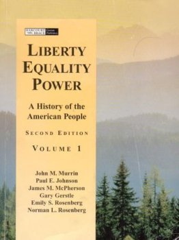 Liberty Equality Power A History of the: John M. Murrin,