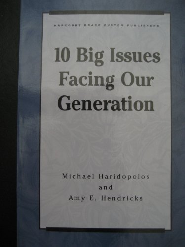 9780155677784: 10 big issues facing our generation