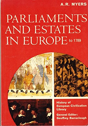 9780155681231: PARLIAMENTS AND ESTATES IN EUROPE TO 1789 (LIBRARY OF EUROPEAN CIVILIZATION)