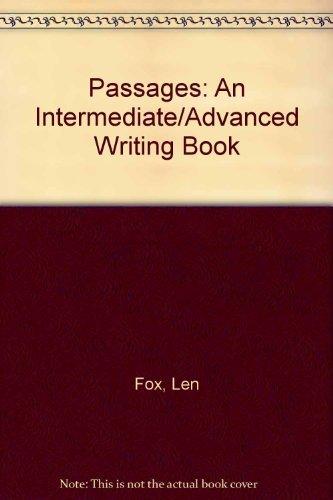 9780155682276: Passages an Intermediate Advanced Writing Book