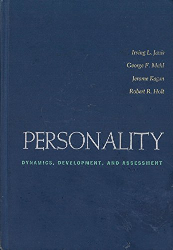 Personality : Dynamics, Development and Assessment: Irving L. Janis