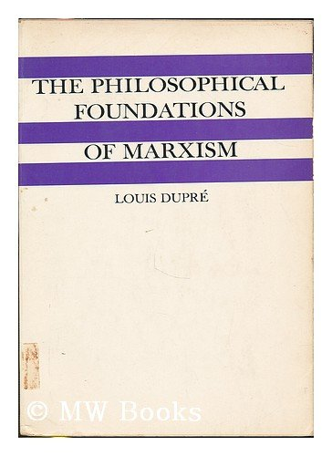 9780155705487: The Philosophical Foundations of Marxism
